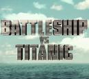 Battleship vs. Titanic