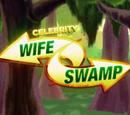 Celebrity Wife Swamp