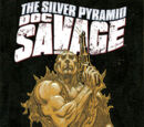 Doc Savage: The Silver Pyramid (Collected)