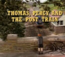 Thomas, Percy and the Post Train/Gallery