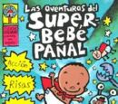Las aventuras del Super-Bebé Pañal