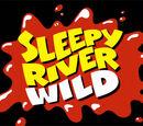 Sleepy River Wild
