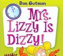 Mrs. Lizzy is Dizzy