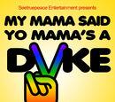 А твоя мама лесбиянка! (2010)