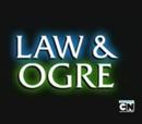 La Ley y El Ogro