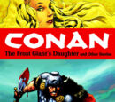 Conan Vol.1: The Frost Giant's Daughter and other stories.