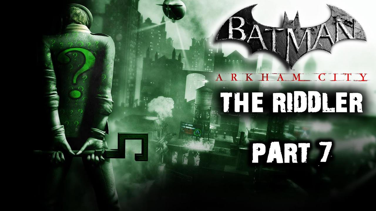 Batman Arkham City - Riddler Side Quest (Part 7)