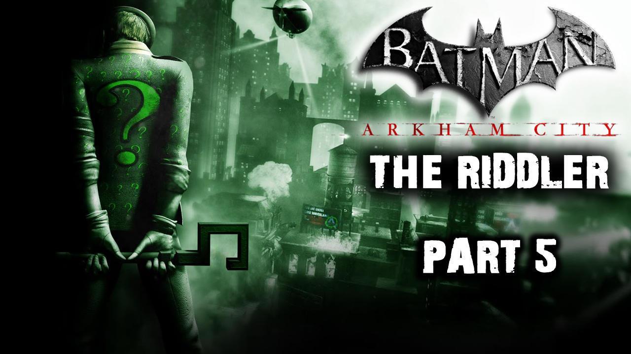 Batman Arkham City - Riddler Side Quest (Part 5)