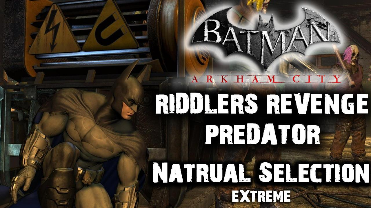 Batman Arkham City - Riddler's Revenge Natural Selection Extreme (Predator Map)