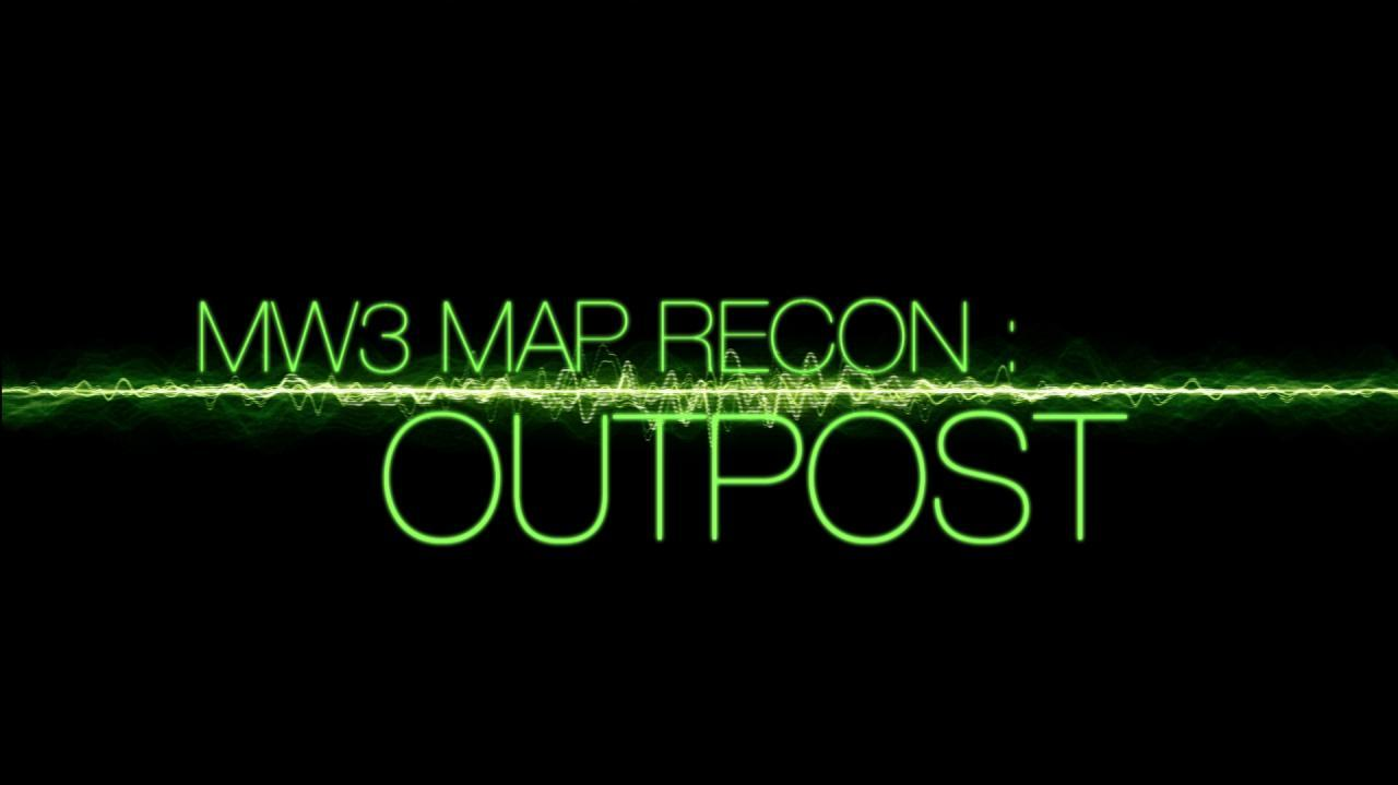 Modern Warfare 3 Multiplayer Map Recon - Outpost