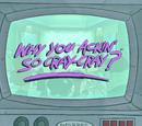 Why You Ackin' So Cray-Cray?