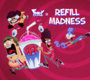 Refill Madness