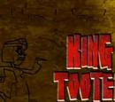 King Tooten Pooten