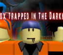 Roblox Trapped in The Darkness