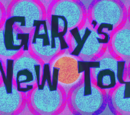 Gary's New Toy