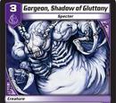 Gorgeon, Shadow of Gluttony