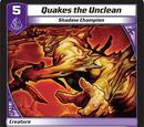 Quakes the Unclean