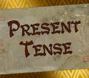 Present Tense/Transcript