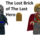 The Lost Brick of The Last Hero