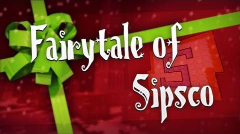 Fairytale of Sipsco