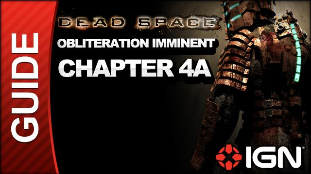 Dead Space - Obliteration Imminent - Chapter 4A