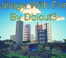 Village With Fort by Dblcut3