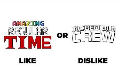 Amazing Regular Time vs Incredible Crew