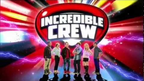 Incredible Crew Theme Song