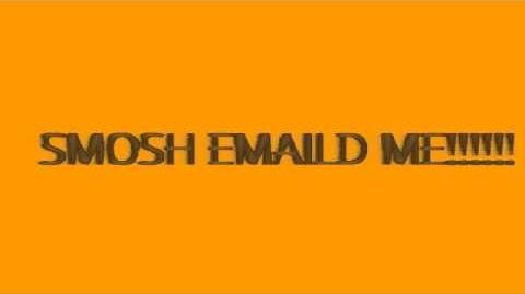 SMOSH EMAILED ME!!!!
