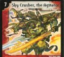 Sky Crusher, the Agitator