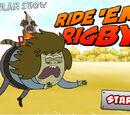 Ride 'Em Rigby