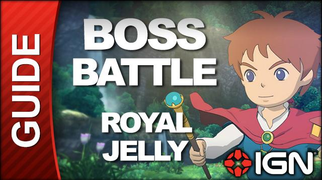 Ni No Kuni - Boss Battle Strategy Royal Jelly