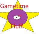 Gametime w/ Fluff