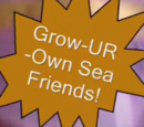 Grow-UR-Own Sea Friends!/Gallery