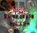 Hora de Aventura; El regreso del Lich