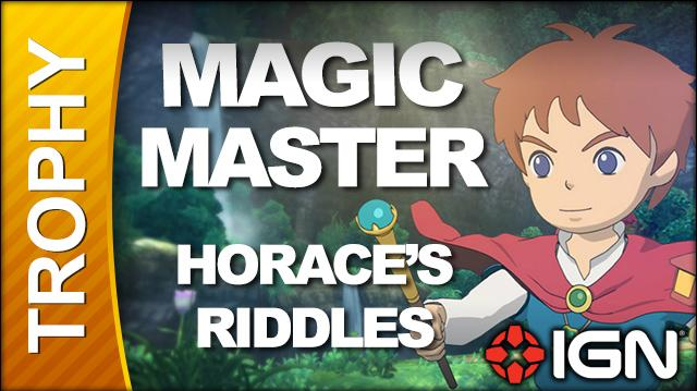 Ni No Kuni Wrath of the White Witch - Magic Master Trophy (Horace's Riddles)