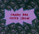Candy Bar Creep Show/Gallery