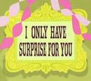 Mam dla ciebie niespodziankę