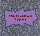 Touchdown Tommy/Gallery