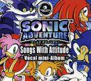 Sonic Adventure Songs With Attitude ~Vocal mini-Album~