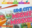 Umi City Mighty Missions
