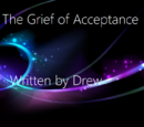 The Grief of Acceptance
