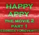 The Happy Appy Movie 2, Part 1