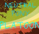 Neutral Pony Platoon