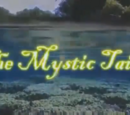 The Mystic Tails