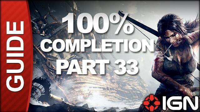 Tomb Raider 100% Completion Walkthrough - Part 33 Storm Chaser pt 2