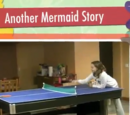 Another Mermaid Story