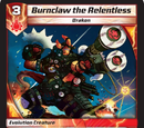 Burnclaw the Relentless