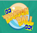 Go, Dragon Ball, Go!