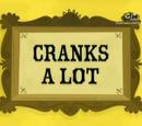 Cranks a Lot